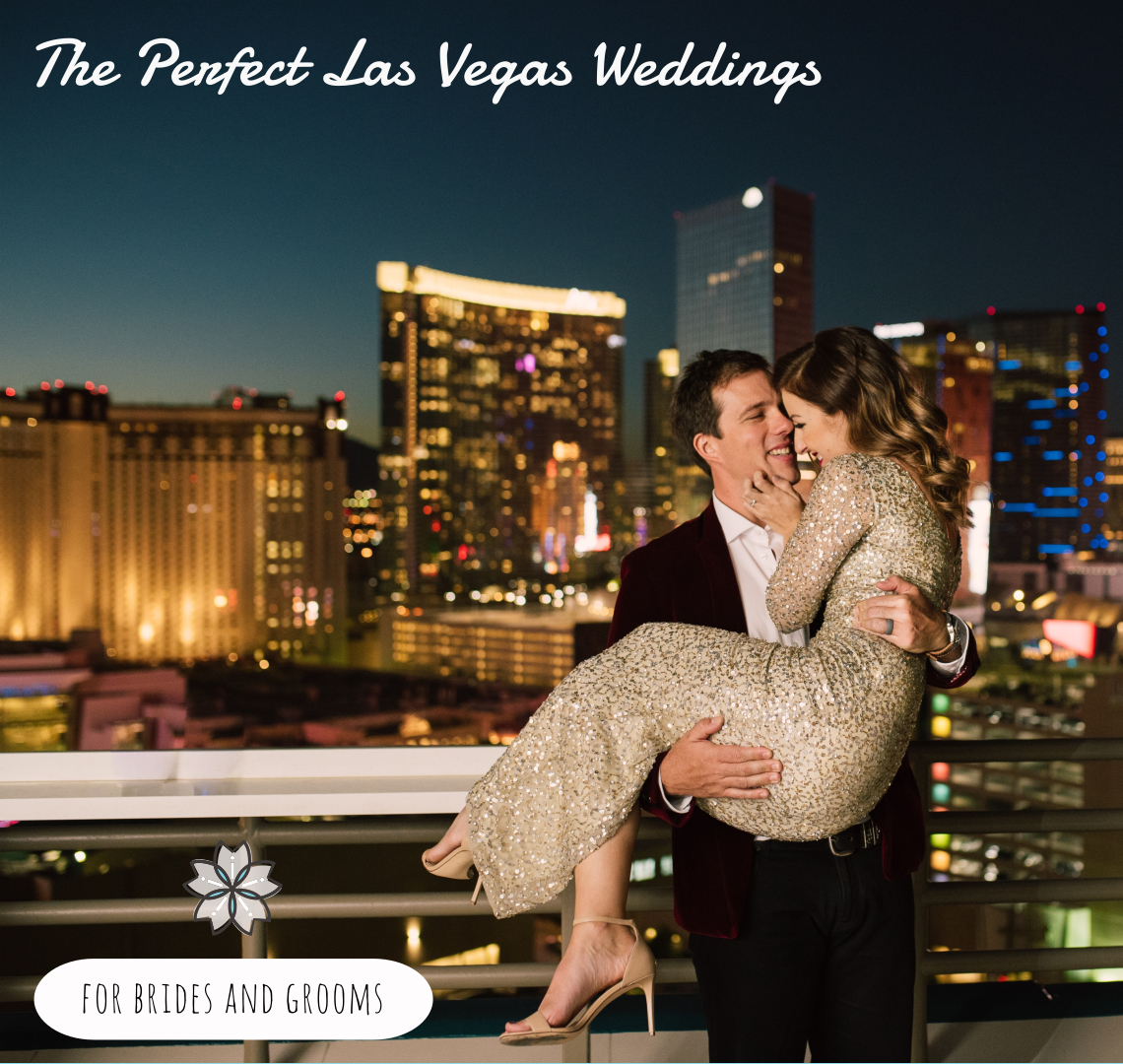 The Perfect Las Vegas Wedding